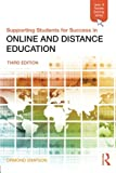 Ormond Simpson Supporting Students for Success in Online and Distance Education: Third Edition (Open and Flexible Learning)