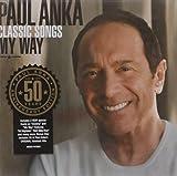 Classic Songs My Way: 50th Anniversary Edition (2CD) Paul Anka