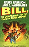 Harry Harrison Bill, the Galactic Hero: Planet of the Zombie Vampires