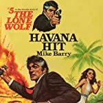 Havana Hit (       UNABRIDGED) by Mike Barry Narrated by Adam Epstein