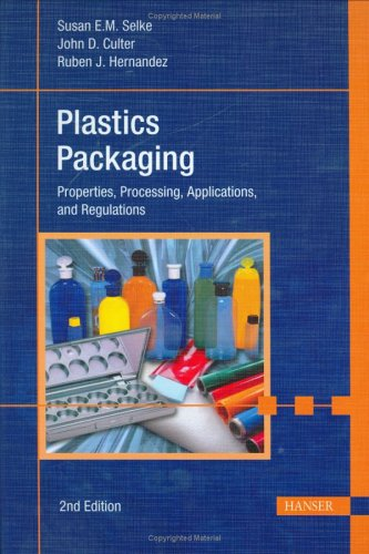 Plastics Packaging 2E: 'Properties, Processing,...