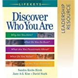 LifeKeys Leadership Resource Notebook: Discovering Who You Are, Why You're Here, and What You Do Best ~ Jane A. G. Kise