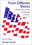 From Different Shores: Perspectives on Race and Ethnicity in America