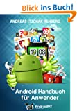 Android Handbuch f�r Anwender (Izzys Android-Handb�cher 1)