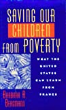 img - for Saving Our Children From Poverty: What the United States Can Learn From France book / textbook / text book