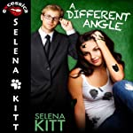 A Different Angle | Kitt Selena