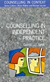 Counselling in independent practice /