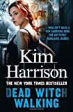 Kim Harrison Dead Witch Walking