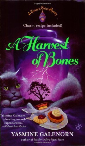 A Harvest of Bones (Chintz 'n China Series) by Yasmine Galenorn (2005-12-06) PDF