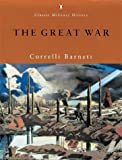 The Great War (Penguin Classic Military History) (0141390182) by CORRELLI BARNETT