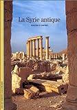 echange, troc Maurice Sartre - La Syrie antique