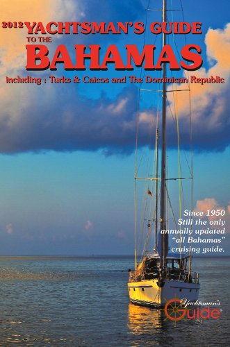 2012 Yachtsman's Guide to the Bahamas