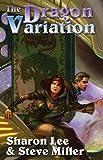 The Dragon Variation (Liaden Universe Novels)