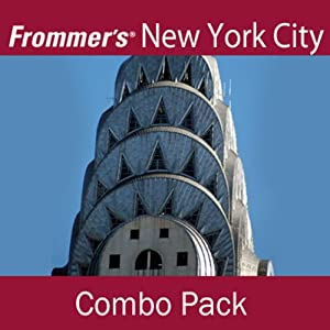 Frommer's New York City Combo Pack: Best of New York City Audio Tour & Chinatown and Lower East Side Walking Tour | [Pauline Frommer, Alexis Lipsitz Flippin]