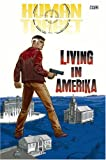 Human Target: Living in Amerika - Volume 2 (1401204198) by Milligan, Peter