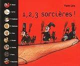 1, 2, 3 sorcières ! : en 9 comptines