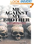 Me Against My Brother: At War in Soma...