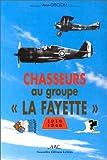 "echange, troc Jean Gisclon - Chasseurs au groupe ""La Fayette"""