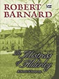 Robert Barnard The Mistress of Alderley (Wheeler Hardcover)