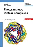img - for Photosynthetic Protein Complexes: A Structural Approach book / textbook / text book