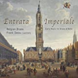Entrata Imperiale Early Music for Brass & Bells