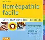 echange, troc Markus Wiesenauer - Homéopathie facile : Répertoire pratique d'homéopathie le plus court chemin pour le bon remède