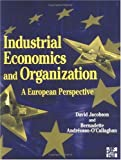 img - for Industrial Economics and Organization: A European Perspective book / textbook / text book