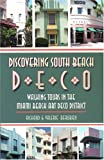 img - for Discovering South Beach Deco: Walking Tours in the Miami Beach Art Deco District book / textbook / text book