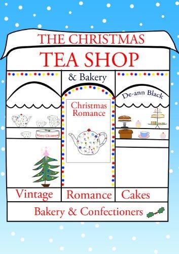 The Christmas Tea Shop & Bakery (The Tea Shop & Tearoom Series Book 1)