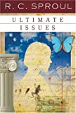 Ultimate Issues (R. C. Sproul Library)