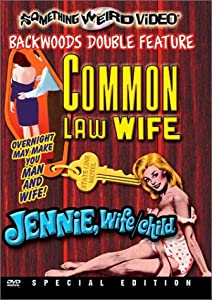 Common Law Wife / Jennie Wife-Child
