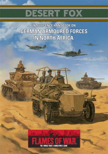 Desert Fox : Intelligence Handbook on German Armoured Forces in North Africa