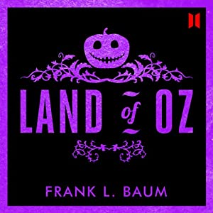 The Land of Oz Audiobook