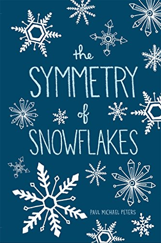The Symmetry Of Snowflakes by Paul Michael Peters ebook deal