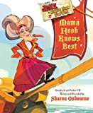 Sharon Osbourne Mama Hook Knows Best: A Pirate Parent's Favorite Fables (Jake and the Never Land Pirates)