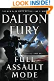 Full Assault Mode: A Delta Force Novel
