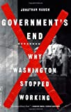 Governments End: Why Washington Stopped Working
