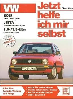 VW Golf II / Jetta (Jetzt helfe ich mir selbst): Amazon.de