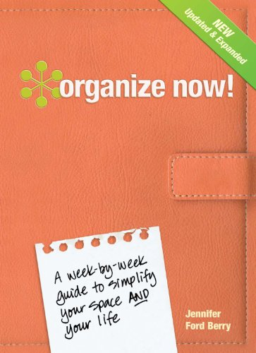 Organize Now! Revised Edition