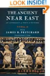The Ancient Near East: An Anthology o...