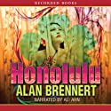 Honolulu (       UNABRIDGED) by Alan Brennert Narrated by Ali Ahn
