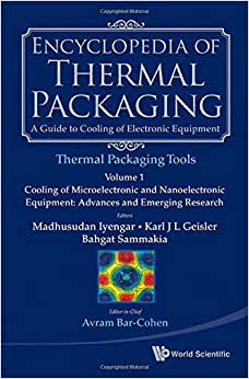 Encyclopedia Of Thermal Packaging Set 2: Thermal Packaging Tools (A 4-Volume Set)