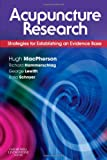 Acupuncture Research: Strategies for Establishing an Evidence Base