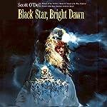 Black Star, Bright Dawn | Scott O'Dell