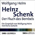 Heinz Schenk: Der Fluch des Bembels | Wolfgang Heim