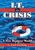img - for I.T. in Crisis:A New Business Model book / textbook / text book