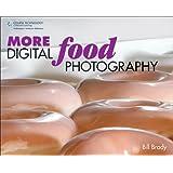 MORE Digital Food Photography