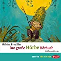 Das große Hörbe-Hörbuch Audiobook by Otfried Preußler Narrated by Boris Aljinović