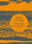 Biograf�a Del Silencio (Biblioteca de...