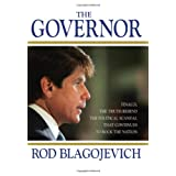 The Governor ~ Rod Blagojevich
